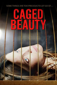 Caged Beauty | Bmovies