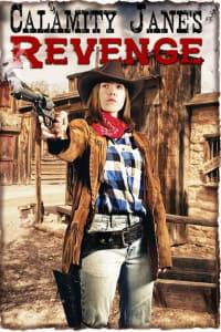 Calamity Jane's Revenge | Bmovies