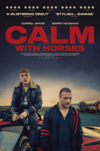 Calm With Horses | Watch Movies Online