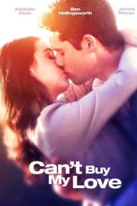Can't Buy My Love   Bmovies