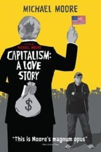 Capitalism: A Love Story | Bmovies