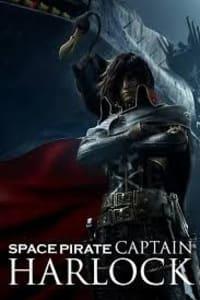Capitan Harlock (Harlock: Space Pirate) | Bmovies