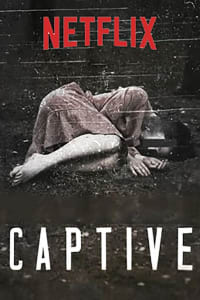 Captive - Season 1   Bmovies