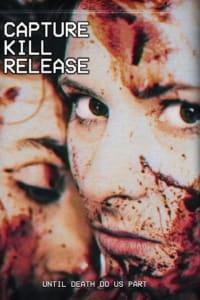 Capture Kill Release | Bmovies