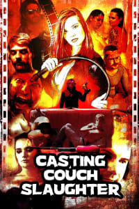 Casting Couch Slaughter | Bmovies