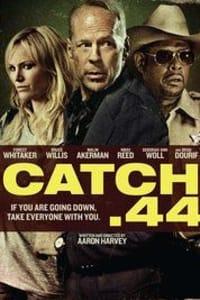 Catch .44 | Bmovies