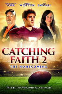 Catching Faith 2: The Homecoming | Bmovies
