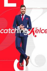 Catching Kelce - Season 1   Bmovies