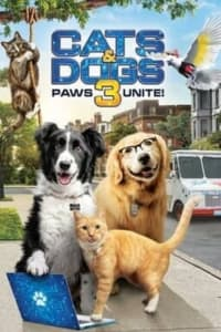Cats & Dogs 3: Paws Unite | Bmovies