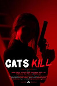 Cats Kill | Bmovies