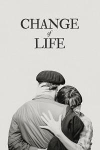 Change of Life | Bmovies