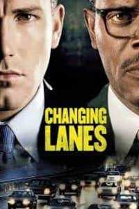 Changing Lanes | Bmovies