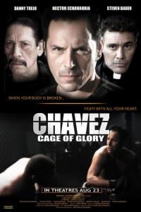 Chavez Cage of Glory   Bmovies