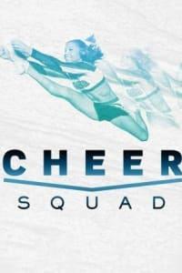 Cheer Squad (2016) - Season 01   Bmovies