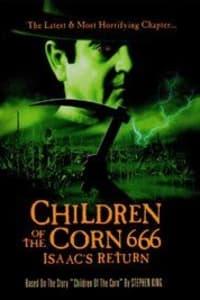 Children of the Corn 666: Isaac's Return | Bmovies