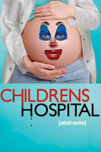 Childrens Hospital - Season 3 | Bmovies