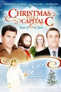 Christmas with a Capital C | Bmovies