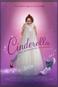 Cinderella: The Enchanted Beginning | Bmovies