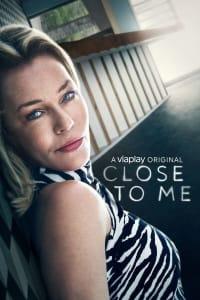 Close to Me - Season 1   Watch Movies Online