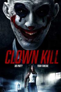 Clown Kill | Bmovies