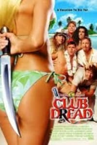 Club Dread | Bmovies