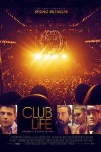 Club Life | Bmovies