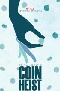 Coin Heist | Bmovies