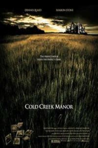 Cold Creek Manor | Bmovies