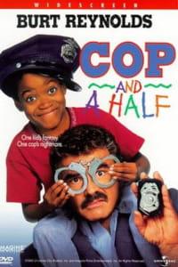Cop and a Half | Bmovies