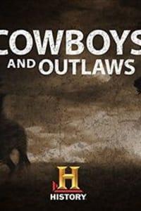 Cowboys and Outlaws - Season 1 | Bmovies