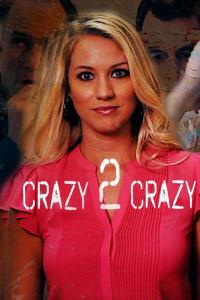 Crazy 2 Crazy | Bmovies