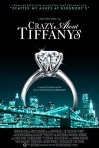 Crazy About Tiffanys | Bmovies