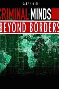 Criminal Minds Beyond Borders - Season 1 | Bmovies