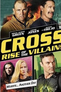 Cross: Rise of the Villains | Bmovies