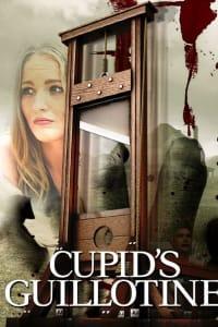 Cupid's Guillotine | Bmovies