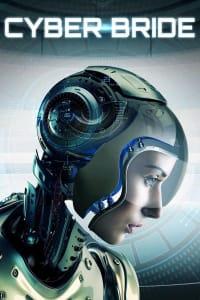 Cyber Bride | Bmovies