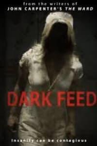Dark Feed | Bmovies