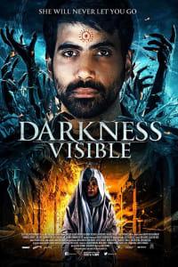 Darkness Visible | Bmovies