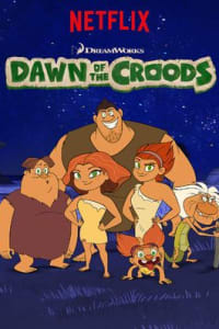 Dawn Of The Croods - Season 3 | Bmovies