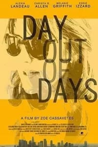 Day Out of Days | Bmovies