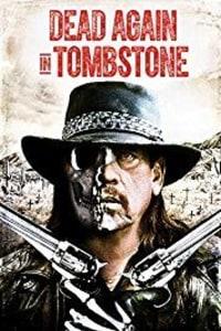 Dead Again in Tombstone | Bmovies
