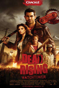Dead Rising: Watchtower | Bmovies