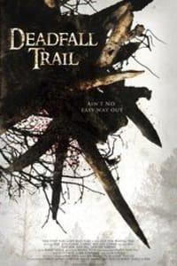 Deadfall Trail | Bmovies