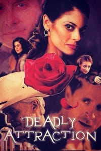 Deadly Attraction   Bmovies