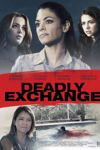 Deadly Exchange | Bmovies