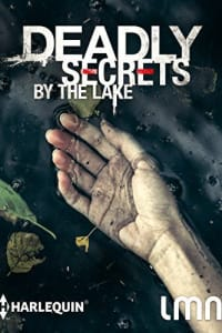 Deadly Secrets By The Lake | Bmovies