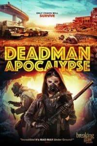 Deadman Apocalypse | Bmovies