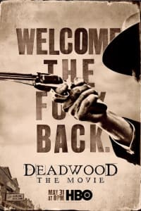 Deadwood: The Movie | Bmovies