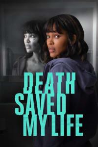 Death Saved My Life | Bmovies