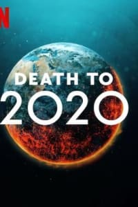 Death to 2020 | Bmovies